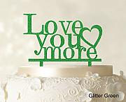"""Love You More"" Wedding Cake Topper Personalized Spiegel Cake Topper Color Option verfügbar 5 ""-7"" Zoll breit"