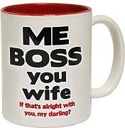 Produktbild: 123t Mugs - Keramikbecher mit Slogan ME BOSS YOU WIFE IF THAT'S ALRIGHT WITH YOU MY DARLING mit rotem Interieur