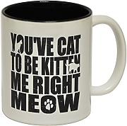 Produktbild: 123t Mugs - Keramikbecher mit Slogan YOU'VE CAT TO BE KITTEN ME RIGHT MEOW mit schwarzem Interieur