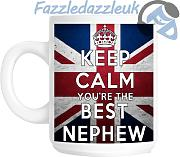 "Keep Calm You're The Best ""Nephew Geschenkidee Tasse"