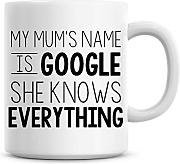 My Name Is Mütter Google Kaffee Tasse
