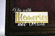 UMR-Design H-038 Die with Memories Gold / Schwarzdetails 3d Deko Text 15cm x 8cm